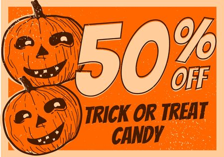 50% off trick or treat candy promotion marketing sign poster print size halloween pumpkin distressed vintage style Ilustração
