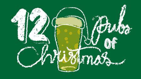 12 pubs of christmas. irish   christmas celebration .  chalk hand drawing distressed illustration
