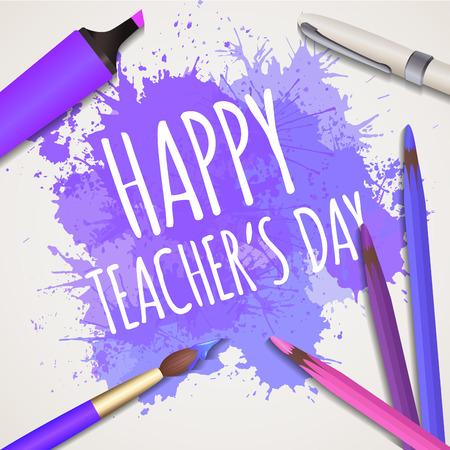 Ilustración del vector con el día de congradilations Techer feliz con el cepillo de la acuarela, pluma, rotulador, lápices de colores y salpicaduras de la acuarela. Estudio creativo, lección de bellas artes.