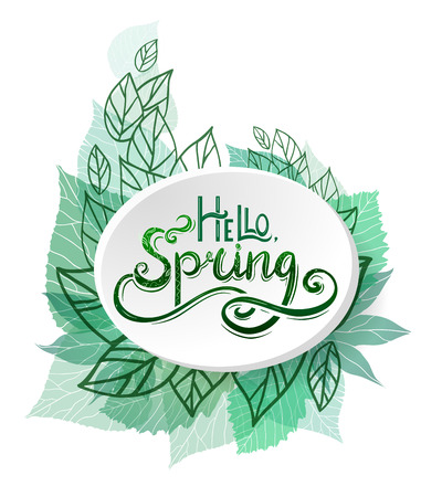 Round badge with Handwritten Lettering Hello, Spring with decoration and green leaves. The object is separate from the background. Vector element for banners, buttons, brochures and for your design