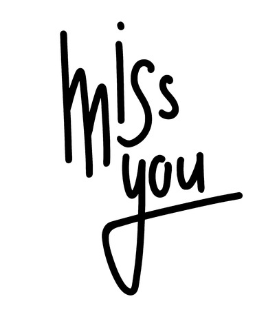 Miss you hand drawn lettering. Marker calligraphy. Vector element for greeting card, print and your creativity