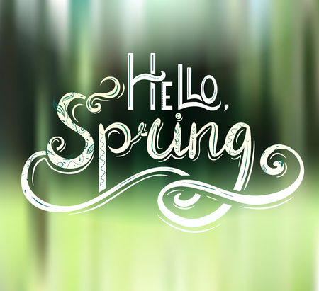 Handwritten Lettering Hello, Spring with decoration on green blurred background. Defocused Nature. Vector element for cards, banner and your design