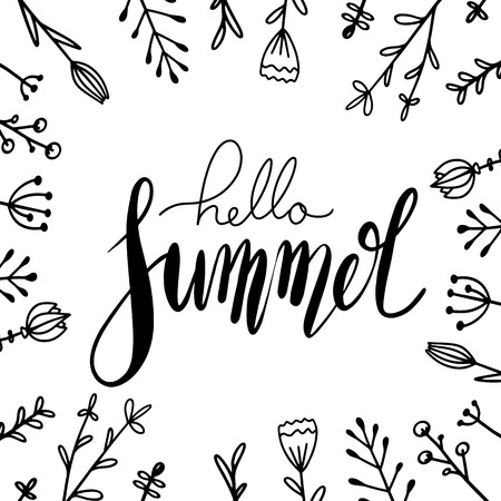 Handwritten Lettering Hello Summer with doodle flowers. Square greeting card with  positive quote for inspiration. Vector element for cards, t-shirt printing and your design