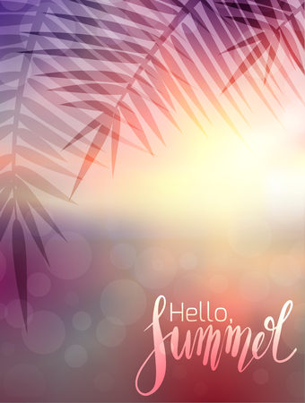 Hello Summer, handwritten lettering with palm branch on blurred sea background. Positive poster for inspiration.  Vector calligraphy element for banners, cards and your design.