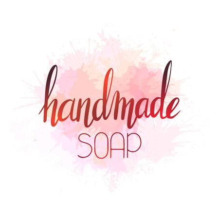 Handmade soap. Brush calligraphy with pink watercolor splashes. Vector element separate from the background. Lettering composition