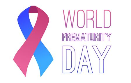 International day of premature babies. Festive pink blue ribbon with the inscription on a white background. Horizontal vector card. Banner for articles. Ilustração