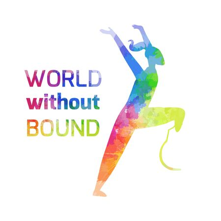 International Day of Persons with Disabilities. World without bounds. Sportswoman with prosthesis happy running. Girl silhouette with quote and watercolor rainbow background. Poster and banner