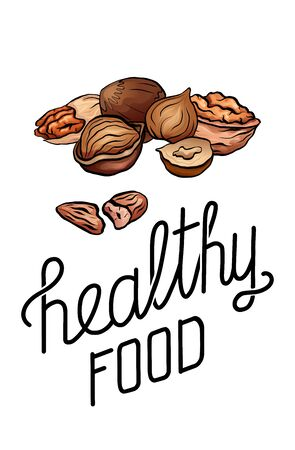 Cartoon nuts and lettering. Healthy food. Hazelnut, pecan and walnut with quote on white background. Vector vertical card for menus, articles, banner and your design.