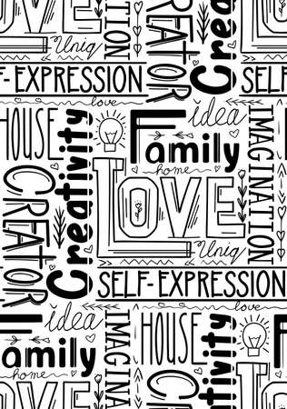 Seamless pattern witn lettering composition of different words. Human life values. Family, love and inspiration. Creativity and imagination. Vector black and white texture with decoration Ilustração