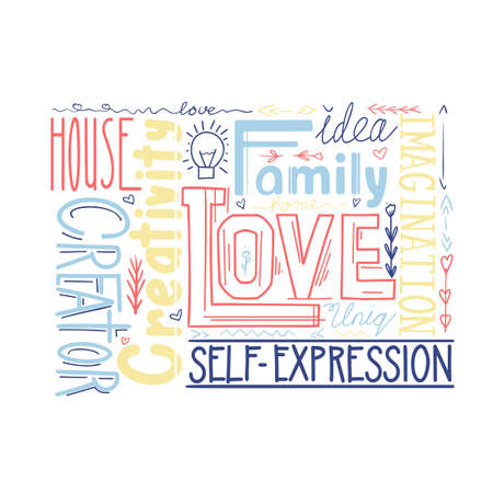 Lettering composition of different words. Human life values. Family, love and inspiration. Creativity and imagination. Multicolored bright phrase. Vector quote with decoration for cards and print