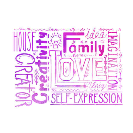 Watercolor lettering composition of words. Life values and creativity self realization. A family home, imagination and uniqueness. Purple phrases for printing on T shirts. Calligraphy quotes for card