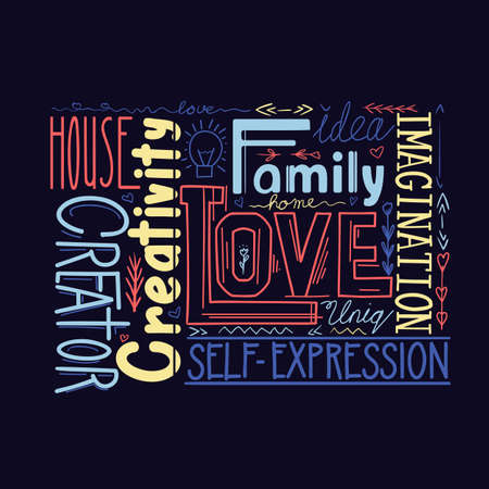 Lettering composition of different words on dark background. Human life values. Family, love and inspiration. Creativity and imagination. Multicolored phrase. Vector quote with decoration for card