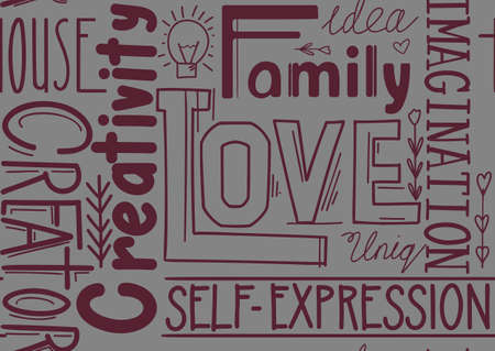 Seamless pattern of words. Wallpaper from lettering composition. Family and love. Creativity and self realization. Fabric of quotes and phrases. Background from burgundy letters on gray backdrop