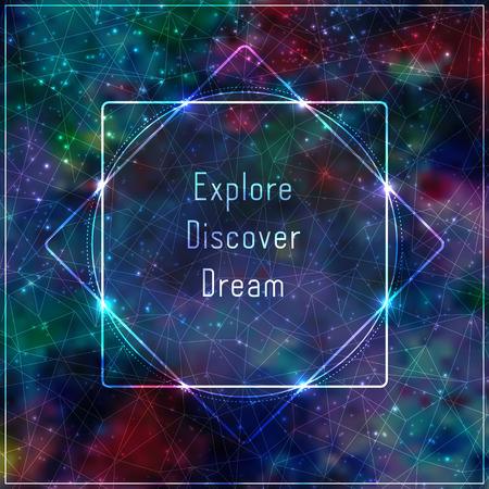 Transparent template with message: explore, discover, dream.