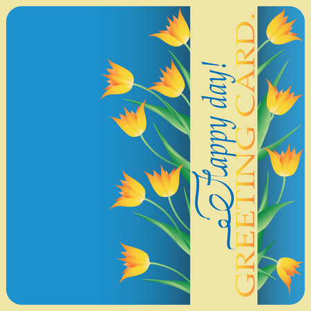 Yellow tulips. Greeting. Design greeting cards happy birthday, happy anniversary, March 8, Valentines Day, engagement, wedding day. Illustration