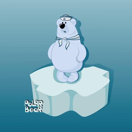 Bear sailor on an ice floe. Emblem, banner, poster with a polar bear. Design for printing on fabric or paper. Illustration for childrens book in cartoon style.