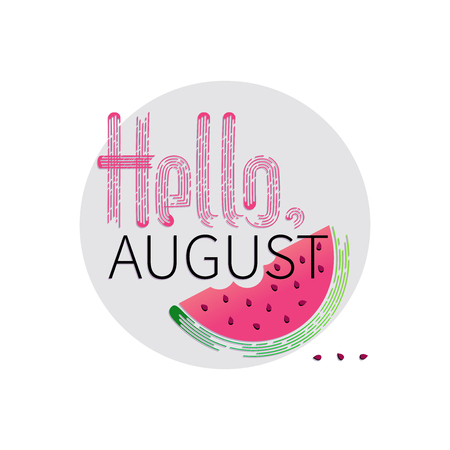 Hello, August. Watermelon slice with bite taken. Pink inscription on a light background. Design of a summer banner, a poster for messages about sales, promotions, discounts.