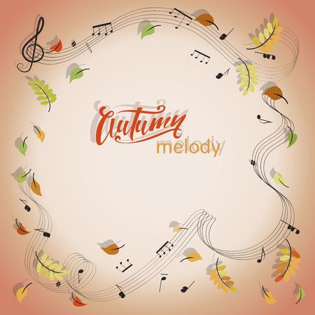 MELODÍA DE OTOÑO. Notas musicales. Un marco musical con espacio para texto y hojas de otoño. Diseño para el anuncio, anuncio, impresión de programas festivos y de conciertos.