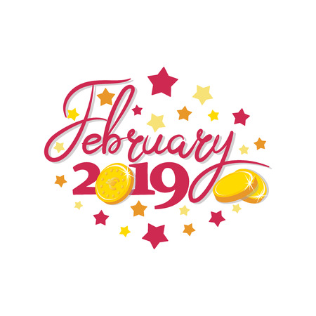 February 2019. Gold coins. Good month. Lettering The inscription for the calendar, banner, poster, greeting card. Design for printing on fabric or paper. 일러스트