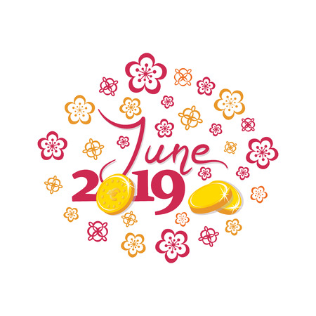 June, 2019. Gold coins. Good month. Lettering The inscription for the calendar, banner, poster, greeting card. Design for printing on fabric or paper.
