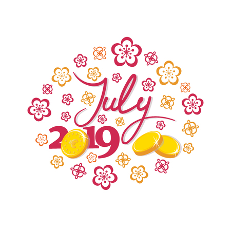 July, 2019. Gold coins. Good month. Lettering The inscription for the calendar, banner, poster, greeting card. Design for printing on fabric or paper.