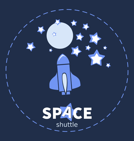 Space shuttle. Planet and stars. Design emblem with the inscription. Development of a screen saver, emblem, logo for a children's site, video channel, blog, shop, studio.