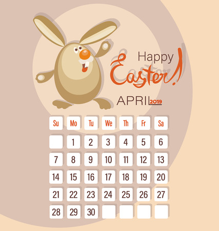 Easter rabbit and calendar of the month of April. Happy Easter. Calendar 2019 for April with a funny character. The week starts on Sunday. Ilustração