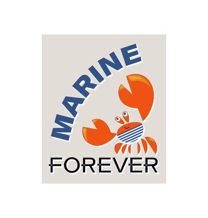 Red crab sailor. MARINE FOREVER. Cute t-shirt design for kids. Funny crab T-shirt graphic with slogan, childish print for boys and girls.