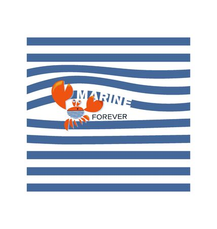 Crab Sailor. MARINE FOREVER. Funny red crab on the background of a striped sailors shirt. Emblem. Cute crab with an image for a t-shirt with an inscription, a childrens print for boys and girls.