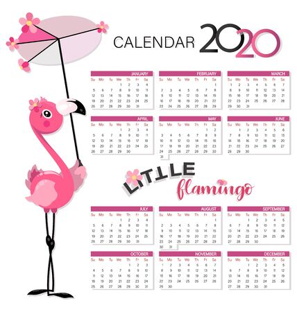 CALENDAR 2020. Pink flamingo. Little flamingo with an umbrella from the sun. Children calendar from sunday to saturday.