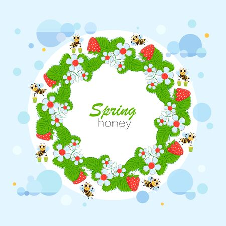 Spring honey. Strawberry wreath. Bee swarm collects honey. Vector illustration, poster, label