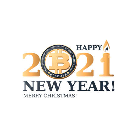 Bitcoin. 2021. HAPPY NEW YEAR. MERRY CHRISTMAS. Greeting card, poster. Crypto currency coin