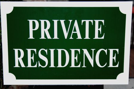 residence: Private residence sign