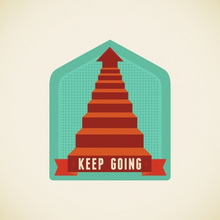 stairs: Vector badge in flat style - Keep going Illustration
