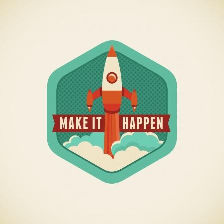 start up: Vector badge in flat style - Make it happen Illustration