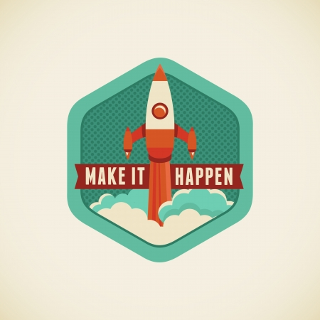 launching: Vector badge in flat style - Make it happen Illustration