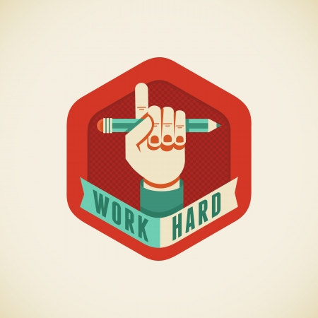 hand pencil: Vector badge in flat style - Work hard