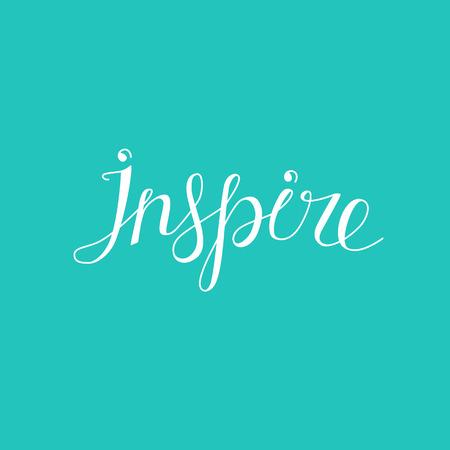 inspire: Vector hand lettering - inspire - graphic design element