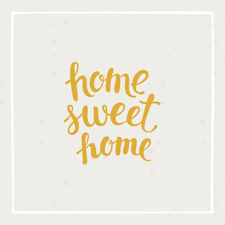 handlettering: Home sweet home - vector hand-drawn illustration for print or poster with hand-lettering type Illustration