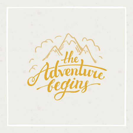 adventures: The adventure begins - vector hand drawn travel illustration for t-shirt print or poster with hand-lettering quote