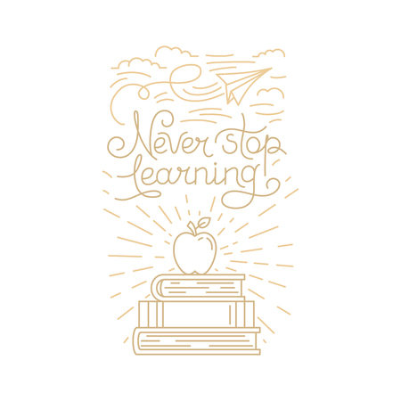 card stop: Vector greeting card, poster or placard design template in trendy linear style with hand-lettering phrase - never stop learning