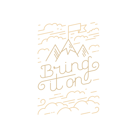 bring: Vector greeting card, poster or placard design template in trendy linear style with hand-lettering phrase - bring it on Illustration