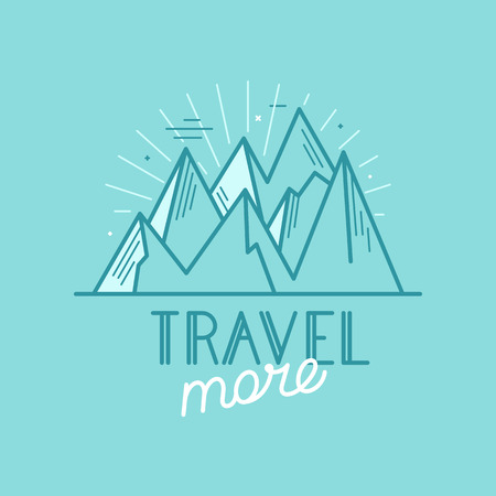 handlettering: Vector badge in trendy linear style with mountain illustration and hand-lettering text - travel more - nature landscape ant lettering