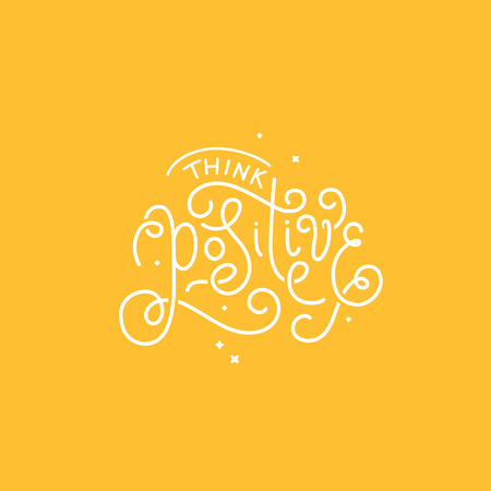 handlettering: Vector illustration with hand-lettering phrase in linear style for motivational poster or greeting card - think positive Illustration