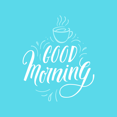 letter: Vector greeting card, poster or placard design template with hand-lettering phrase - good morning Illustration