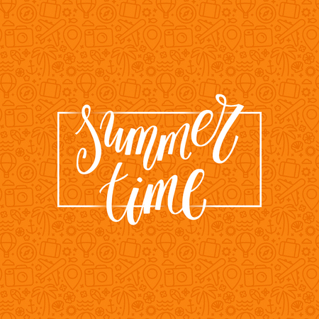 holiday background: Vector illustration, poster or greeting card design template with hand lettering phrase - summer time.