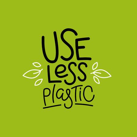 Modello di progettazione del logo vettoriale e badge in stile lineare alla moda e frase scritta a mano usa meno plastica - concetto di rifiuti zero, ricicla e riutilizza, riduci - stile di vita ecologico e sviluppo sostenibile