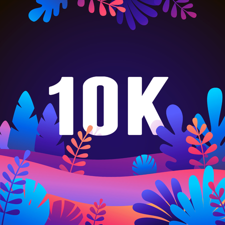 Vector abstract illustration with leaves and flowers in gradient colours and bold numbers - count of followers on social media blog -10000 fans and subscribers celebration