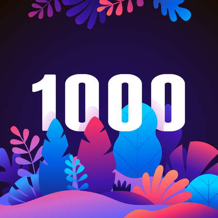 Vector abstract illustration with leaves and flowers in gradient colours and bold numbers - count of followers on social media blog - 1000 fans and subscribers celebration