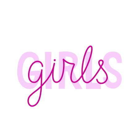 Vector illustration in simple style with hand-lettering phrase girls  girls - stylish print for poster or t-shirt - feminism quote and woman empowerment and motivational slogan